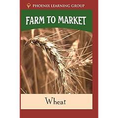 Farm to Market: Wheat