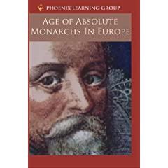 Age of Absolute Monarchs in Europe