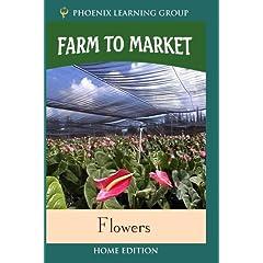 Farm to Market: Flowers (Home Use)