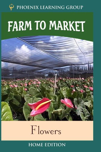 Farm to Market: Flowers (Home Use)