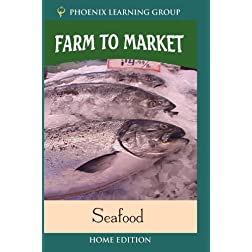 Farm to Market: Seafood (Home Use)