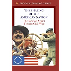 The Jackson Years: Toward Civil War