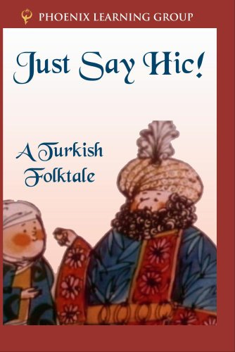 Just Say Hic! A Turkish Folktale
