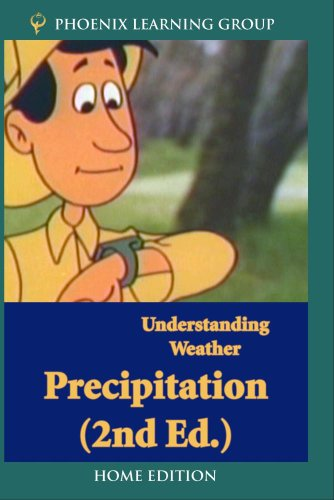 Understanding Weather: Precipitation (Home Use)