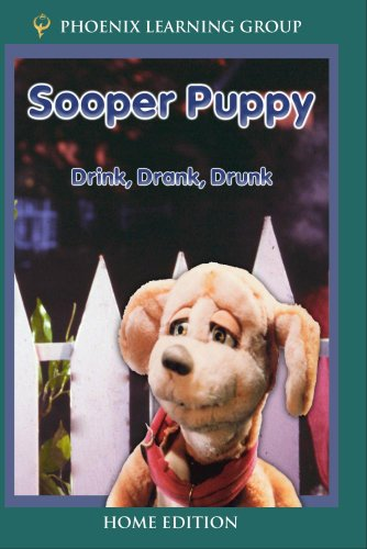 Sooper Puppy: Drink, Drank, Drunk (Home Use)