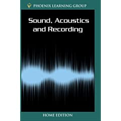Sound, Acoustics and Recording (Home Use)