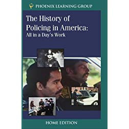 The History of Policing in America: All in a Day's Work (Home Use)