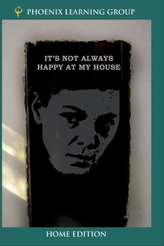 It's Not Always Happy at My House (Home Use Version)