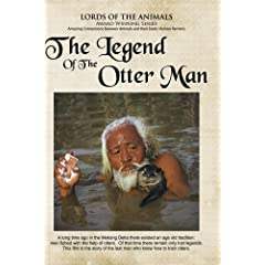 The Legend of the Otter Man (Home Use Version)