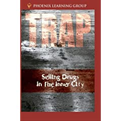 Trap: Selling Drugs in the Inner City