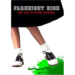 Farheight High: The Sci-Fi Movie Musical