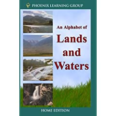 An Alphabet of Lands and Waters (Home Use)