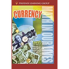 Math in Our Lives: Currency
