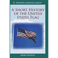 Short History of the United States Flag (Home Use)