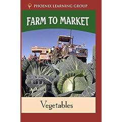 Farm to Market: Vegetables