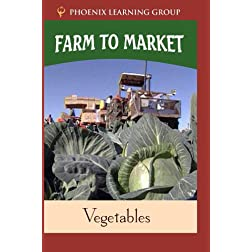 Farm to Market: Vegetables