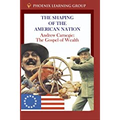 Andrew Carnegie: The Gospel of Wealth