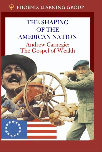 Andrew Carnegie: The Gospel of Wealth