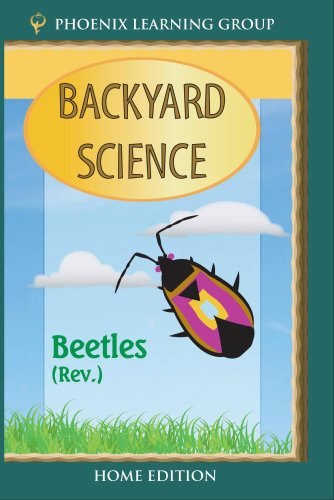 Beetles: Backyard Science (Home Use)