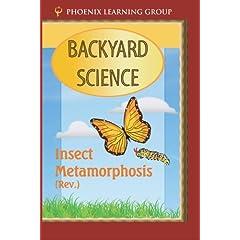 Insect Metamorphosis: Backyard Science