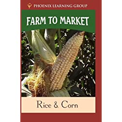 Farm to Market: Rice & Corn