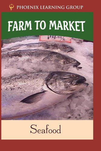 Farm to Market: Seafood