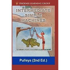 Intermediate Simple Machines: Pulleys