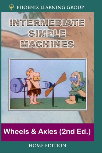 Intermediate Simple Machines: Wheels and Axles (Home Use)
