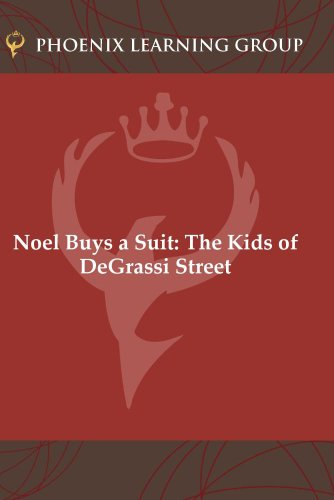 Noel Buys a Suit: The Kids of DeGrassi Street