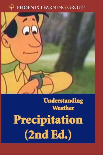 Understanding Weather: Precipitation