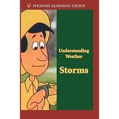 Understanding Weather: Storms