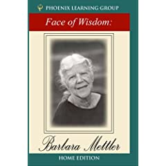 The Face of Wisdom: Barbara Mettler (Home Use)