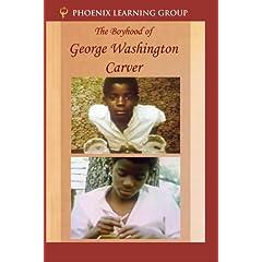 The Boyhood of George Washington Carver