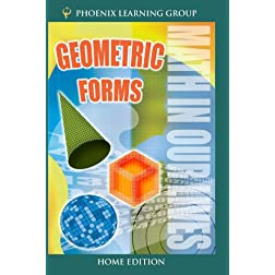 Math in Our Lives: Geometric Forms (Home Use)