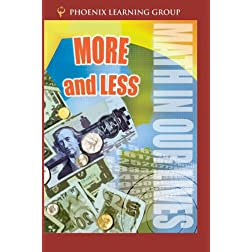 Math in Our Lives: More and Less