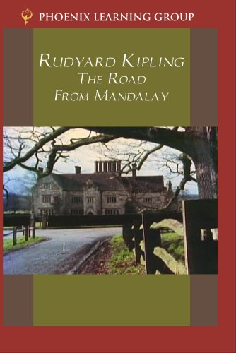 Rudyard Kipling: Road From Mandalay