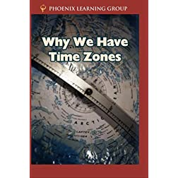 Why We Have Time Zones