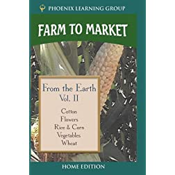 Farm to Market Volume II: From the Earth (Home Use)