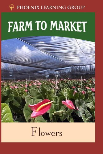 Farm to Market: Flowers