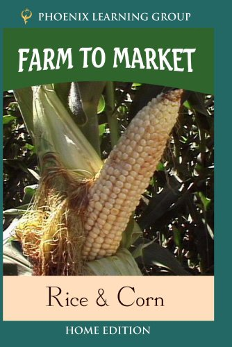 Farm to Market: Rice & Corn (Home Use)