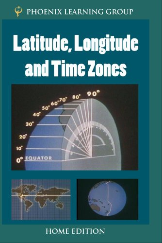 Latitude, Longitude and Time Zones (Home Use)