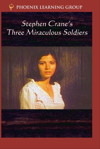 Stephen Crane's Three Miraculous Soldiers