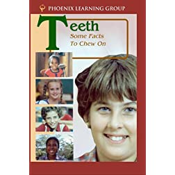 Teeth: Some Facts to Chew On
