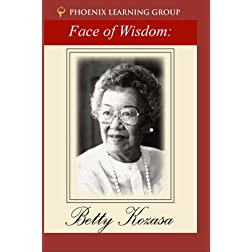 The Face of Wisdom: Betty Kozasa