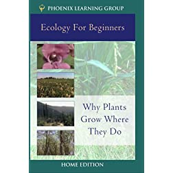 Why Plants Grow Where They Do  (Home Use)