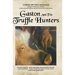 Gaston and the Truffle Hunters