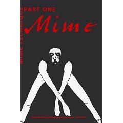 Mime Technique (Part I)