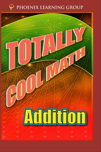 Totally Cool Math: Addition
