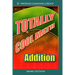 Totally Cool Math: Addition (Home Use Version)