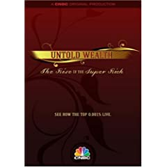 Untold Wealth: The Rise of the Super Rich